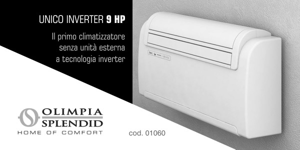 Climatizzatore olimpia splendid unico inverter 9 hp in for Unico olimpia splendid prezzo